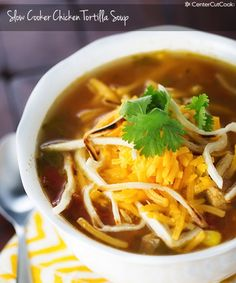 Slow Cooker Chicken Tortilla Soup This was very good, not to spicy.  Fabulous.