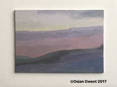 Late Afternoon in the Welsh landscape 5x7 oil on canvas board.