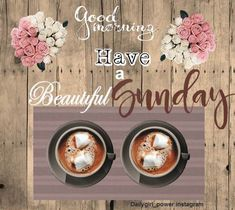 sunday quotes images , free image quote for sunday pics , for good sunday wishes and sunday greetings. Free sunday morning wishes image Sunday Pics, Sunday Morning Wishes, Sunday Greetings, Sunday Pictures, Morning Pics, Happy Morning, Sunday Quotes, Morning Pictures, Good Morning