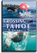Crossing Tahoe: A Swimmer's Dream. On a frosty morning in September 2007, Karen Gaffney plunged into the dark waters of Lake Tahoe. Her ambitious goal: to join the few ultra-swimmers who've crossed the width of the lake and to be the first woman to cross in the bone-chilling cold of late September.     Having Down syndrome was the least of her challenges. To conquer the nine-mile distance, she would need all the strength, courage and spirit she had.