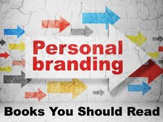 10 Must-Read Books About Personal Branding  Invest in your personal brand. Personal Branding Tips & Ideas at passiontribe.com