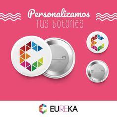 Botones publicitarios personalizados para empresas, eventos, grupos musicales ó como souvenirs personalizados.  Eureka, ¡Más diseño, más alegría! 3255278/3147908139 Pereira
