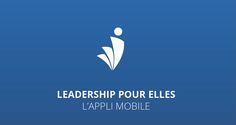 LeadershipPourElles l'application mobile pour progresser dans votre carrière professionnelle