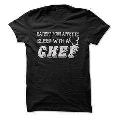 Sleep with a CHEF T-Shirt Hoodie Sweatshirts ooe. Check price ==► http://graphictshirts.xyz/?p=71612