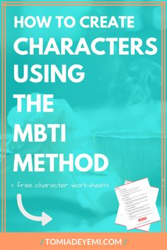NaNoWriMo is here! Check out this quick and easy way to keep your characters unique using the MBTI Character Method.