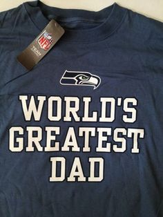 Get Your Father s Day Seahawks T-shirt Now!!! NFL Football Seattle Seahawks 915a72ed2