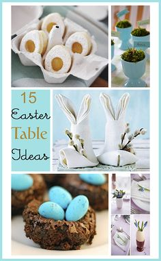 15 Beautiful, inspiring, fun and yummy Easter Table Ideas.