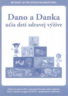 Dano a Danka - učia deti zdravej výžive - metodický list