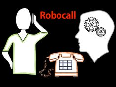What is a Robocall?