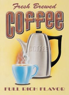 Fresh Brewed Coffee, Full Rich Flavour Tin Sign: x - Buy Online Coffee Tin, I Love Coffee, Black Coffee, Best Coffee, Coffee Shop, Coffee Cups, Coffee Lovers, Café Vintage, Vintage Tin Signs