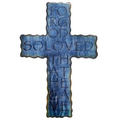 David Broussard created this John cross to demonstrate our Father' s love for us. He sent His only Son to die for us. Handmade, unique and truth. Begotten Son, Wall Crosses, John 3, Airbrush, Smurfs, Christmas Ideas, Hanger, David, Gift Ideas