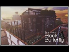 Soulsistersims---SIMS 4 || HOUSETOUR ||PENTHOUSE BLACK BUTTERFLY ƸӜƷ [DOWNLOAD + FULL CC] - YouTube
