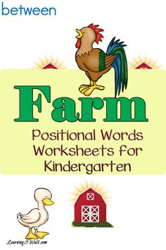Roosters, cows and ducks! Enjoy theses farm positional words worksheets for kindergarten