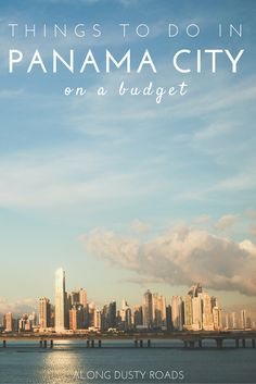 Five things to do in Panama City - on a budget
