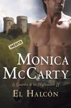 2 - El Halcon // La guardia de los Highlanders // Monica McCarty