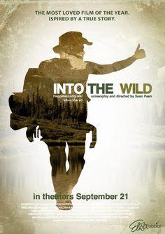 Ya ya ya, pergilah ke mana hati membawamu.. Di ujung musim panas (LK) ~Into The Wild, Movie Poster