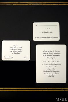 Ellen Weldon, a former calligrapher for Cartier, designed the invitations and reply cards.