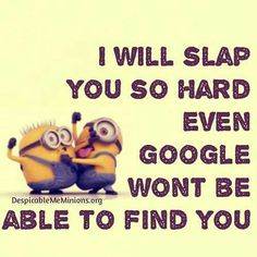 Minion Quotes and other stuff!!! - # 23 - Page 1 - Wattpad
