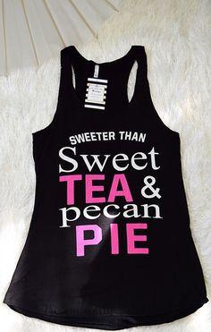 'Sweet Tea & Pecan Pie Tank'  http://www.shopaffordablychicboutique.com