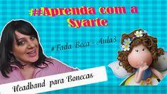 Headband para Bonecas - # Fada Beca aula 3