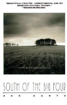 South of the Big Four by Donald Kurtz (1996, Paperback); Very Good, OUT OF PRINT