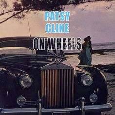 On Wheels par Patsy Cline