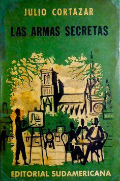 Cortázar como escultor de una maleable realidad en Las Armas Secretas. #LibroDeLaSemana