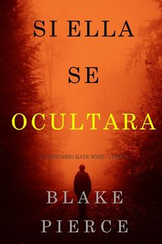 Buy Si Ella Se Ocultara (Un Misterio Kate Wise—Libro by Blake Pierce and Read this Book on Kobo's Free Apps. Discover Kobo's Vast Collection of Ebooks and Audiobooks Today - Over 4 Million Titles! Iphone Phone Cases, Book Lists, Audiobooks, This Book, Reading, Movie Posters, Free Apps, Interior, Products