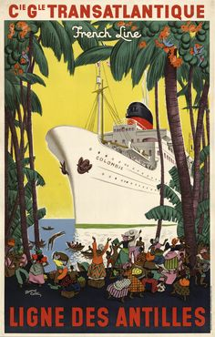 French Line - Antilles , Vintage travel poster #affiche #essenzadiriviera www.varaldocosmetica.it/en