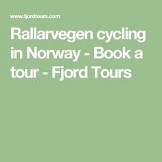 Rallarvegen cycling in Norway - Book a tour - Fjord Tours