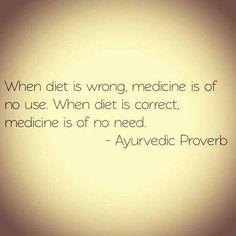 Ayurvedic proverb
