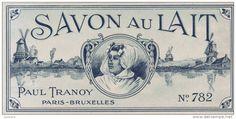 """GRANDE ETIQUETTE ANCIENNE : """" SAVONNERIE Paul TRANOY - Au lait """" - Delcampe.fr"""