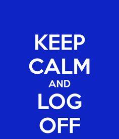 always, always log off