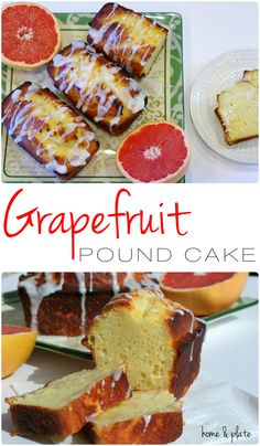Ruby Red Grapefruit Pound Cake - Home & Plate