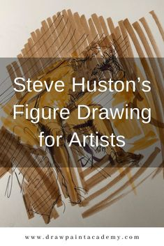I recently finished Steve Huston's Figure Drawing for Artists. A recommended read, if only to see Huston's beautiful drawings. Huston is one of those artists who is not only talented with brush and pencil but also inspirational in his passion and philosophy on art and life. #drawpaintacademy.com Oil Painting For Beginners, Oil Painting Techniques, Drawing Techniques, Drawing Tips, Drawing Ideas, Realistic Drawings, Easy Drawings, Figure Drawings, School Art Projects