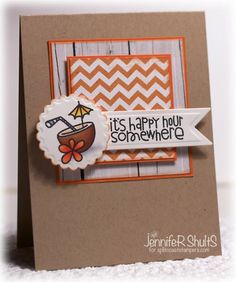 Adorable Happy Hour card by Jen Schults
