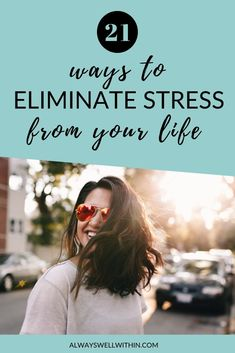 21 Ways to Eliminate Stress from Your Life — Always Well Within Chronic Stress, Stress And Anxiety, Article On Stress, Mindfulness Based Stress Reduction, Stress Relief Tips, Stress Free, Sources Of Stress, Head In The Sand, Finding Inner Peace