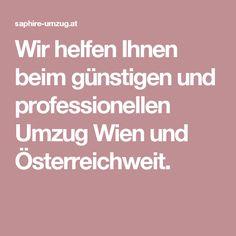 Wir helfen Ihnen beim günstigen und professionellen Umzug Wien und Österreichweit. Moving Companies, Things To Do, First Aid