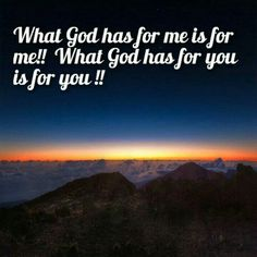 What God has for me is for me