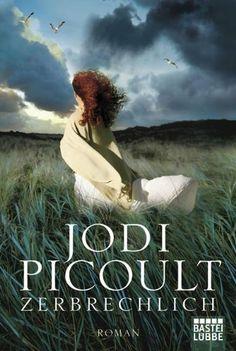 Zerbrechlich: Roman von Jodi Picoult