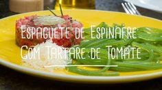 Ao invés de uma única receita, a receita é de uma refeição completa: espaguete de espinafre com tartare de tomate. Um experimento quase científico, um bocado...