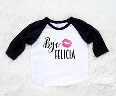 Bye Felicia Raglan felicia shirt byefelicia by SofSBoutique