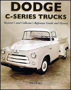 1954 1955 1956 Dodge Pickup and Truck Originality Guide and History C1 C3 | eBay