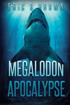 Download free Megalodon Apocalypse pdf