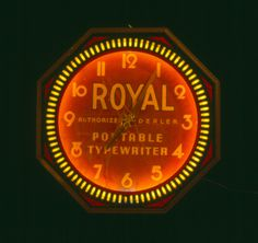 Great Neon Clock from Royal Typewriter.  Another relic which fell to modernity.