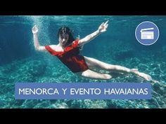 VIAJE A MENORCA Y EVENTO HAVAIANAS - DULCEIDA