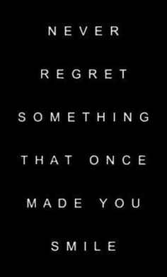 That kind of regret is the hardest to deal with 'cause you want to do it again. But you know the consequences.