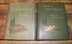 Rivers of Great Britain The Thames from Source to Sea & Rivers of the East Coast