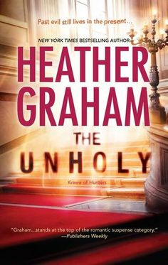 The Unholy by Heather Graham - As part of an FBI paranormal forensics team, Cameron knows that nightmares aren't limited to the silver screen. Working with special-effects artist Madison Darvil, who has her own otherworldly gifts, Cameron delves into the malevolent force animating more than one movie monster.… (Bilbary Town Library: Good for Readers, Good for Libraries)