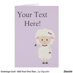 Greetings Card - Add Your Own Text  -  Cute Lamb